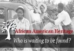 African American Heritage Who is waiting to be found?