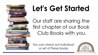 Let's get started.  Staff reads first chapter of book club books.