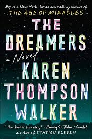 Dreamers by Karen Thompson Walker